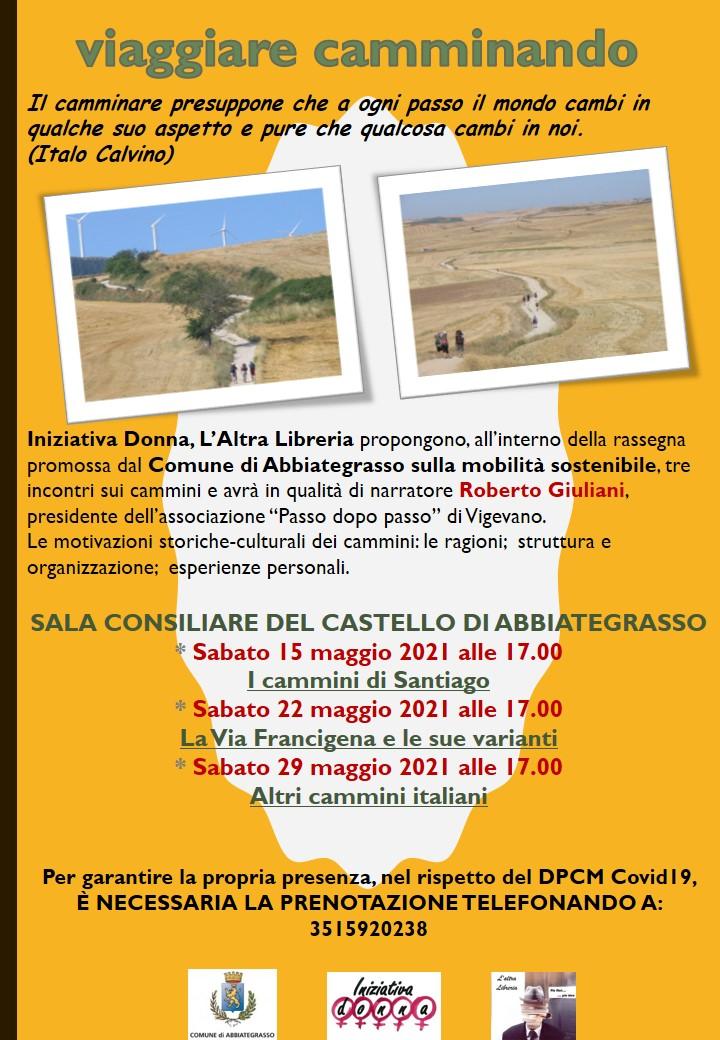 Viaggiare camminando: Altri cammini italiani. Sabato 29 maggio 2021 alle 17.00 Sala Consiliare del Castello Visconteo di Abbiategrasso